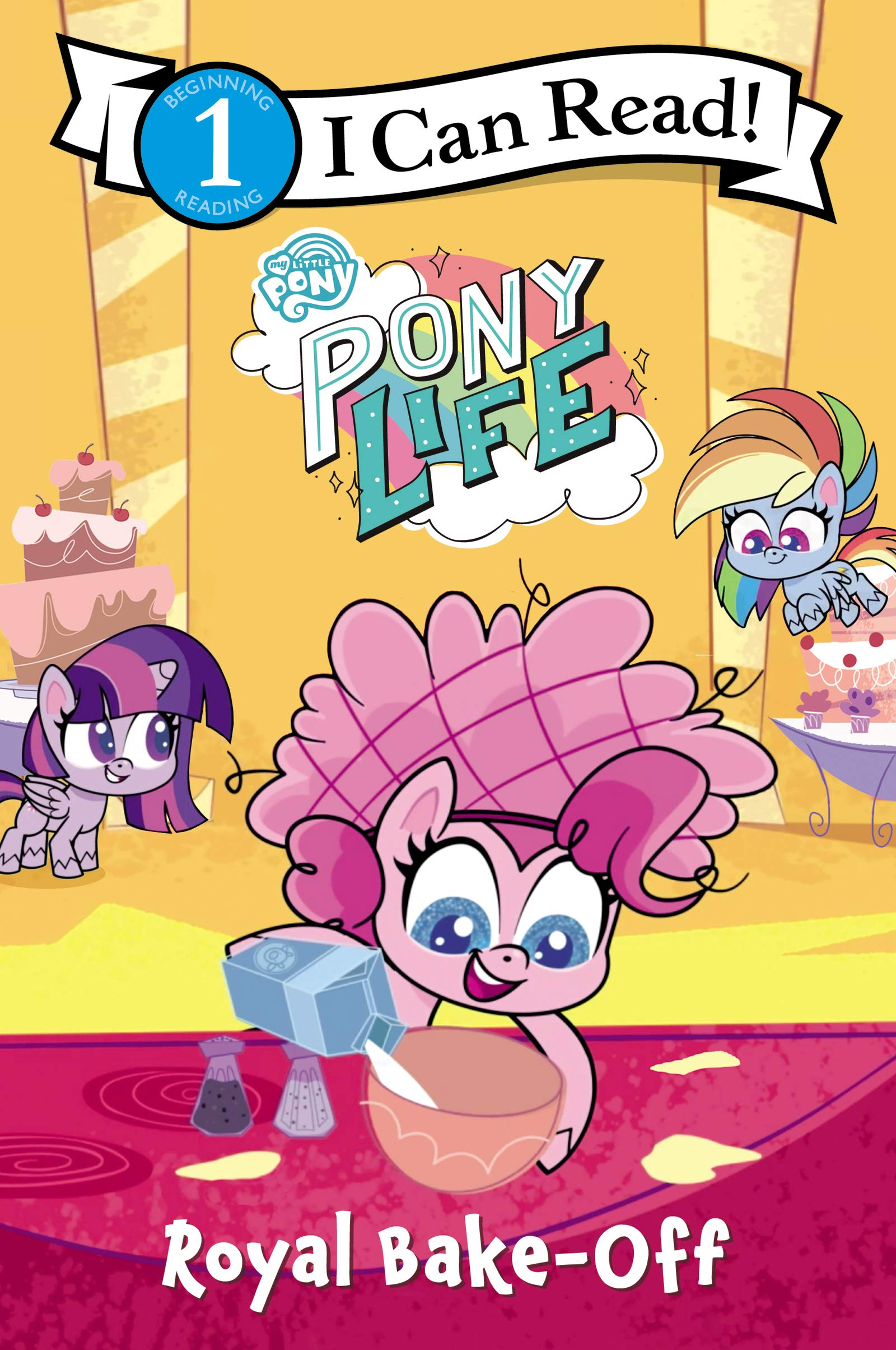 MLP: PL Royal Bake-Off (I Can Read Level 1) Book 1